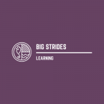 Big Strides Learning